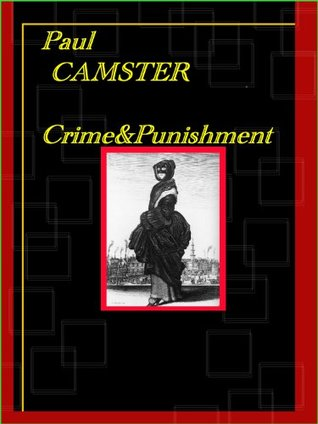 Crime&Punishment  by  Paul Camster