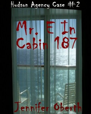 Mr. E In Cabin 187  by  Jennifer Oberth