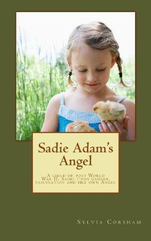 Sadie Adams Angel  by  Sylvia Corsham