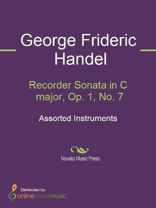 Recorder Sonata in C major, Op. 1, No. 7  by  George Frideric Handel