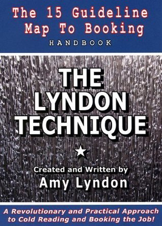 THE LYNDON TECHNIQUE: The 15 Guideline Map To Booking Handbook Amy Lyndon