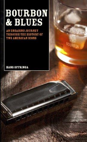 Bourbon & Blues Hans Offringa