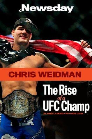 Chris Weidman: The Rise of a UFC Champ Newsday