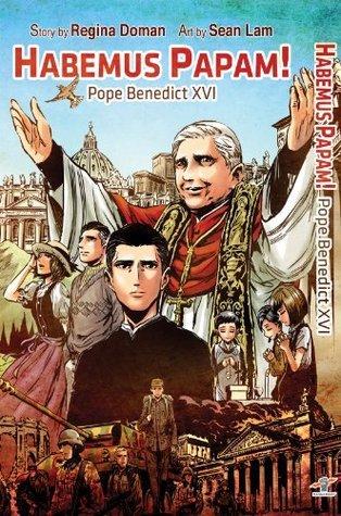 Habemus Papam! Pope Benedict XVI  by  Regina Doman