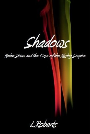Shadows (The Helen Stone Series)  by  Louise   Roberts