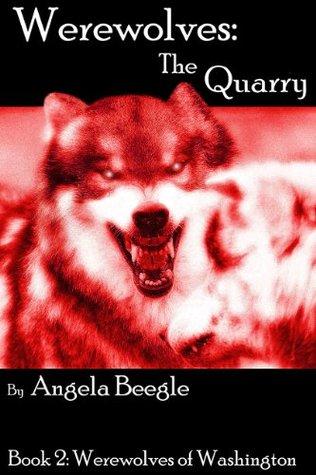Werewolves: The Quarry Angela Beegle