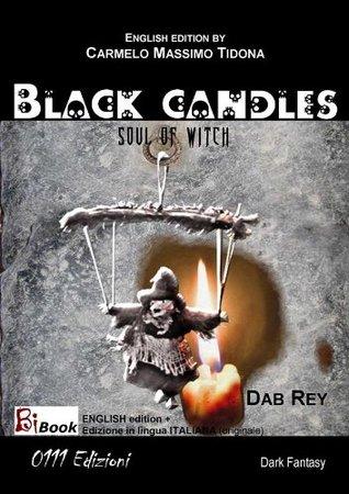Black Candles (English version) (BiBook)  by  Dab Ray