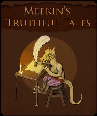 Meekins Truthful Tales of Definitely Happened #3: Meekins Repose  by  MEEKIN