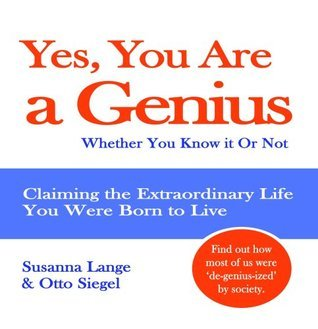 Yes, You Are a Genius  by  Susanna Lange
