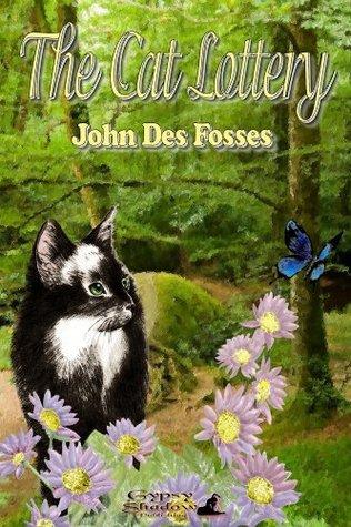 The Cat Lottery John Des Fosses