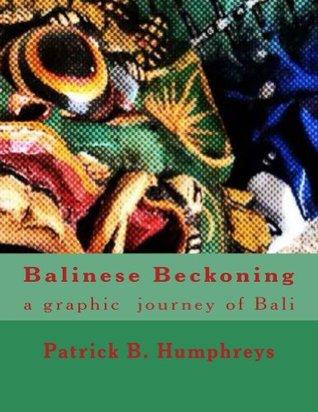Balinese Beckoning  by  Patrick Humphreys
