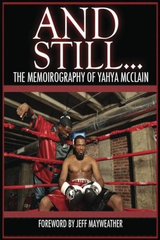 And Still...  by  Yahya McClain