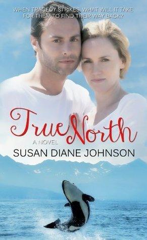 True North  by  Susan Diane Johnson