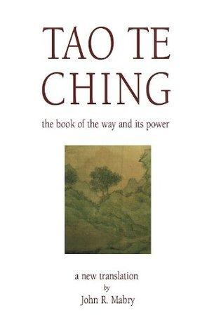 Tao Te Ching John R. Mabry