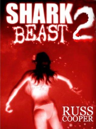 Paranormal Sharkitivity (Shark Beast, #2) Russ Cooper