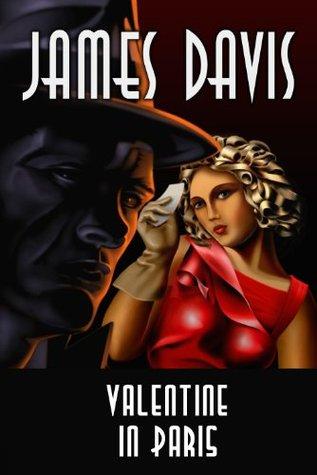 Valentine in Paris  by  James Davis