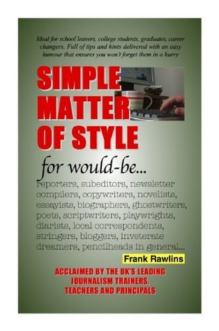 Simple Matter Of Style  by  Frank Rawlins