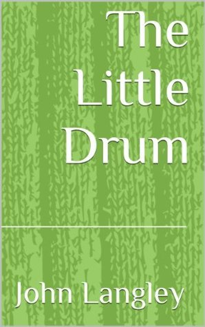 The Little Drum  by  John Langley
