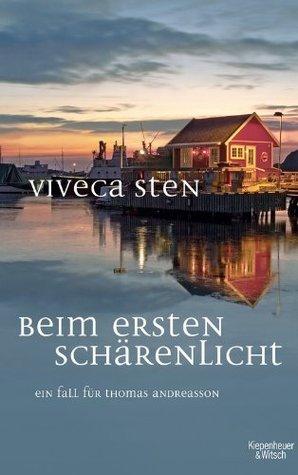 Beim ersten Schärenlicht: Thomas Andreassons fünfter Fall  (Sandhamn, #5)  by  Viveca Sten