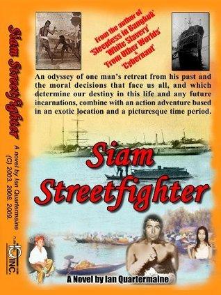 Siam Streetfighter Ian Quartermaine