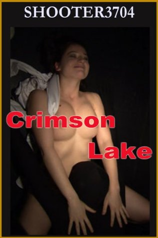 Crimson Lake  by  Shooter3704