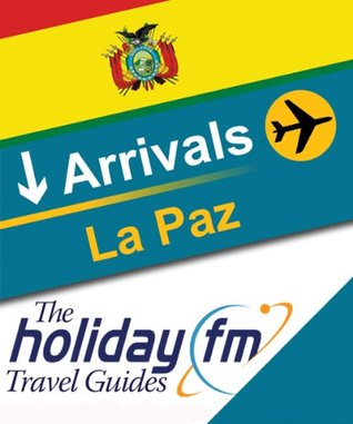 Guide To La Paz Holiday FM