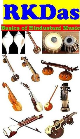 Basics of Hindustani Music  by  R.K. Das