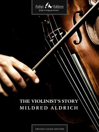 The Violinists Story  by  Louisa May Alcott