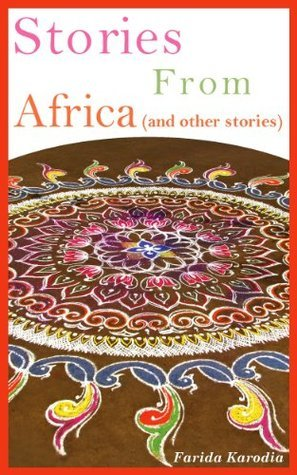 Short Stories from Africa  by  Farida Karodia
