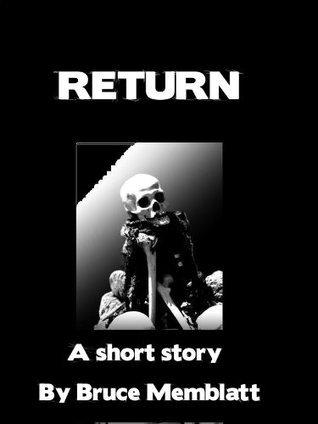 Return  by  Bruce Memblatt