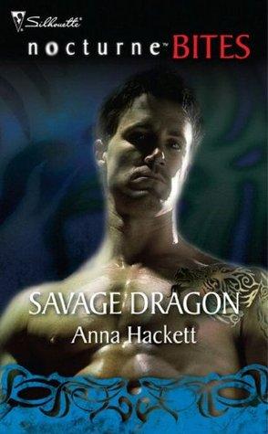 Savage Dragon (Mills & Boon Nocturne Bites)  by  Anna Hackett