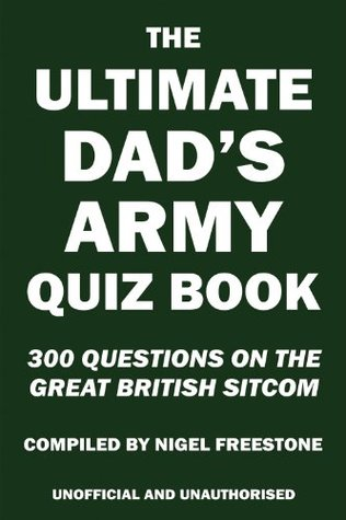 The Ultimate Dads Army Quiz Book Nigel Freestone