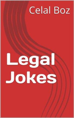 Legal Jokes Celal Boz