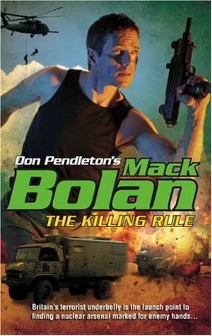 The Killing Rule (Super Bolan, #118) Chuck Rogers
