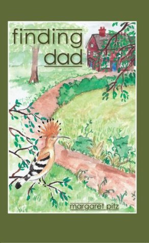 finding dad  by  Margaret Pitz