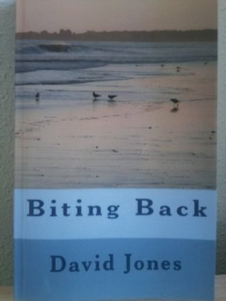 Biting Back  by  David Jones