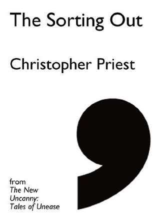 The Sorting Out - eBook Single  by  Christopher Priest