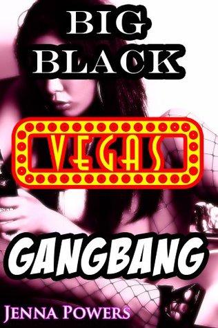 Big Black Vegas Gangbang  by  Jenna Powers