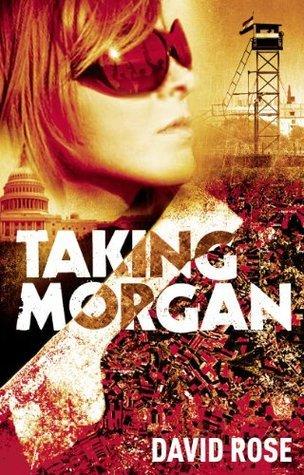 Taking Morgan David Rose