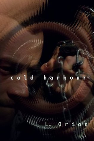 Cold Harbour  by  L. Orion