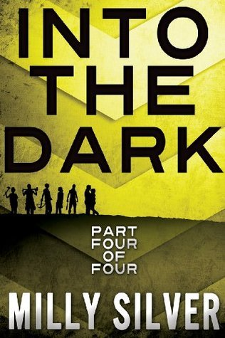 #4 INTO THE DARK SERIES: Part 4 (YA Paranormal Romance) Milly Silver