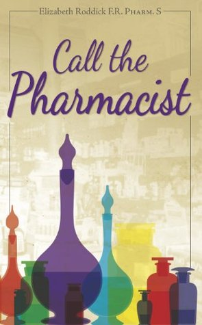 Call the Pharmacist Elizabeth Roddick