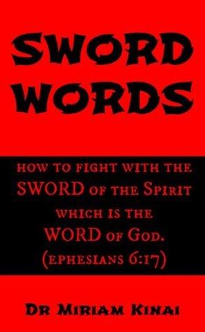 SWORD WORDS Miriam Kinai