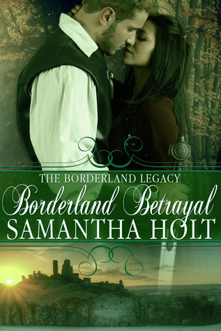 Borderland Betrayal  by  Samantha Holt