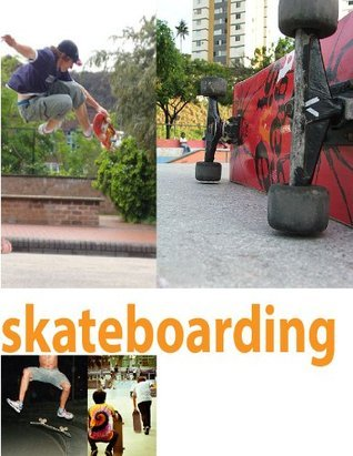 Skateboarding: a book of skateboarding pictures  by  Sig Mondle