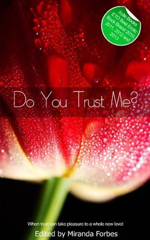 Do You Trust Me? - a collection of five erotic stories  by  Sommer Marsden