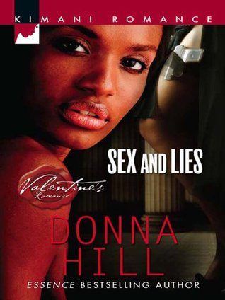 Sex and Lies (The Ladies of TLC - Book 1)  by  Donna Hill