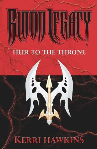 Blood Legacy: Heir to the Throne  by  Kerri Hawkins