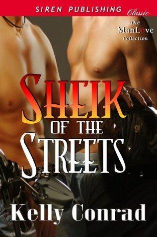 Sheik of the Streets Kelly Conrad