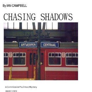 Chasing Shadows Ian Campbell